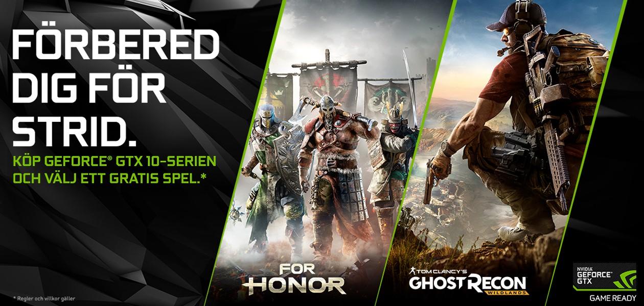 Köp GeForce GTX 10-serien - Få Ghost Recon: Wildlands eller For Honor helt gratis