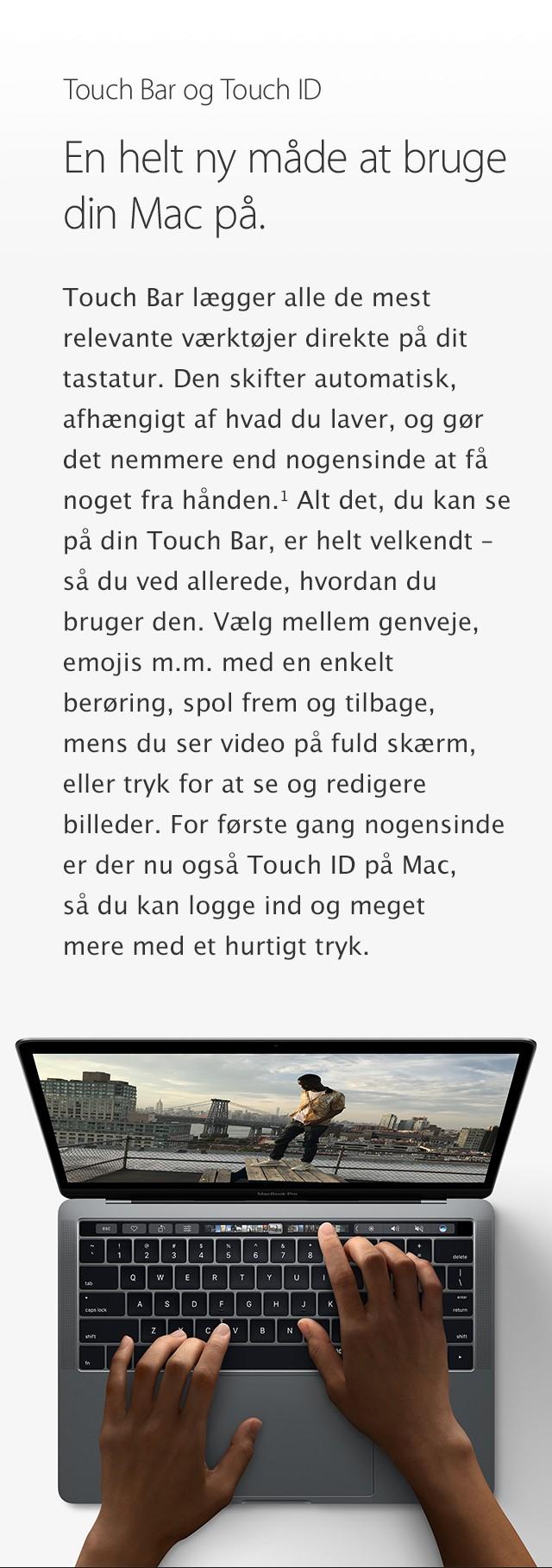 En helt ny måde at bruge MacBook Pro på