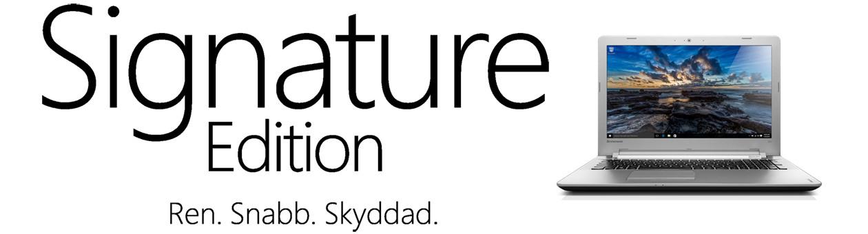 Signature Edition från Microsoft