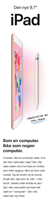 """iPad 9,7"""" - som en computer uden at være det"""
