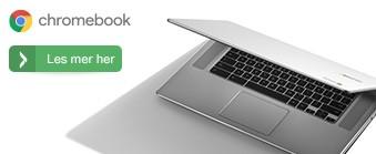 En Chromebook gjør livet enklere