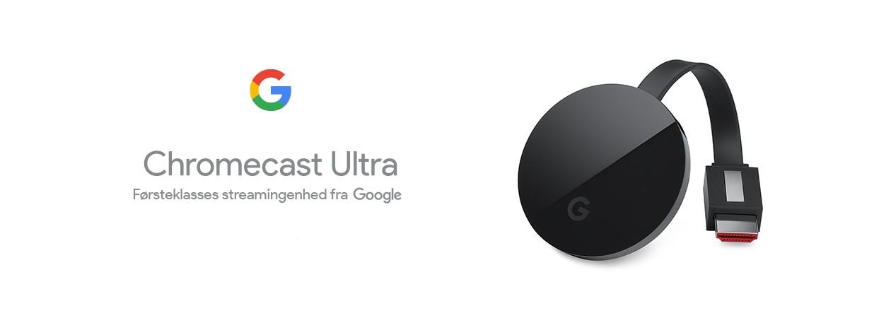 Chromecast Ultra - hurtigere, bedre og med 4K