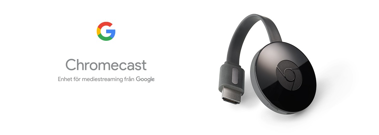 Chromecast - vägen till bättre underhållning